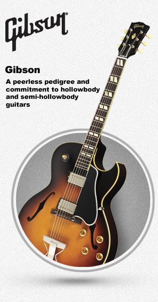 Gibson Hollowbody and Semi-Hollowbody Guitars