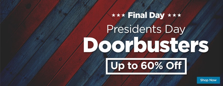 Presidents Day Doorbusters Final Day