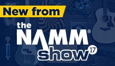 New from NAMM 17