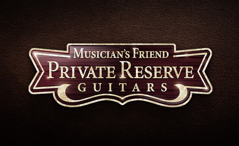 Musician's Friend Private Reserve Guitars. Shop extraordinary instruments with exceptional service