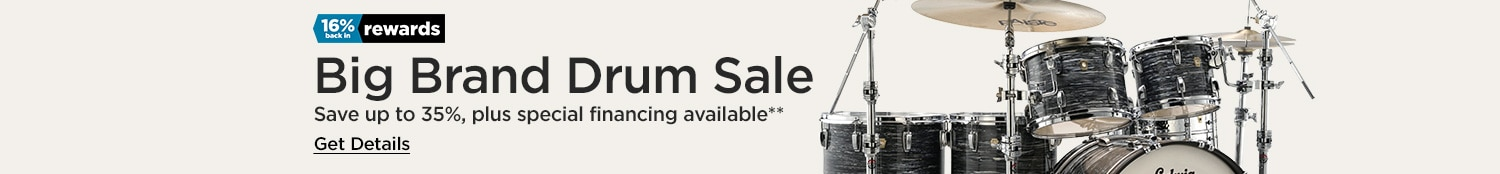 Big Brand Drum Sale - Save up to 35% - Ends 3/31