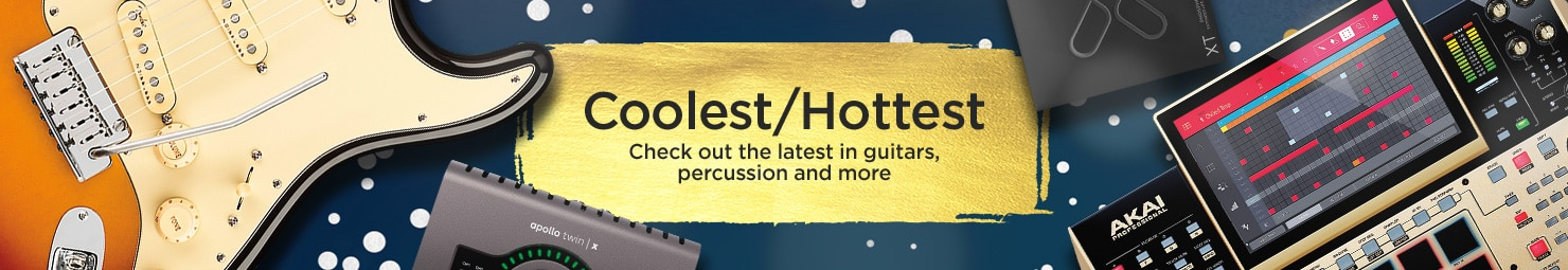 Coolest and Hottest. Check out the latest in guitars, percussion and more.