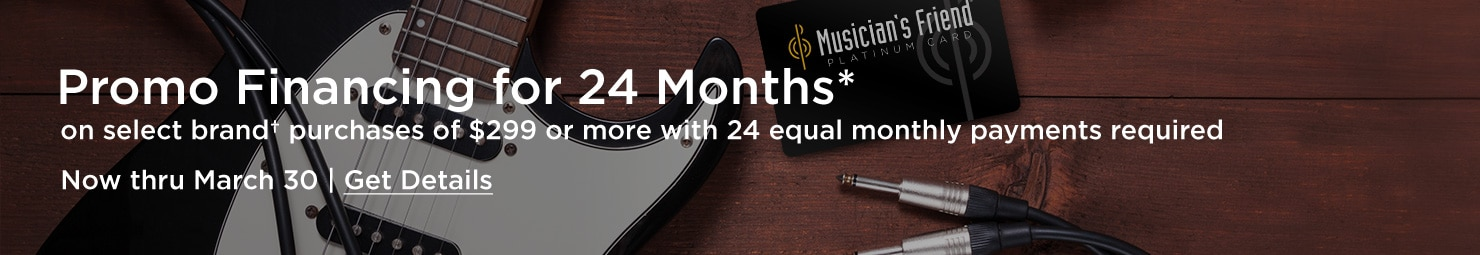 Promo Financing for 24 Months on select brand purchases of $299 or more with 24 equal monthly payments required.  Now thru March 30.  Get details