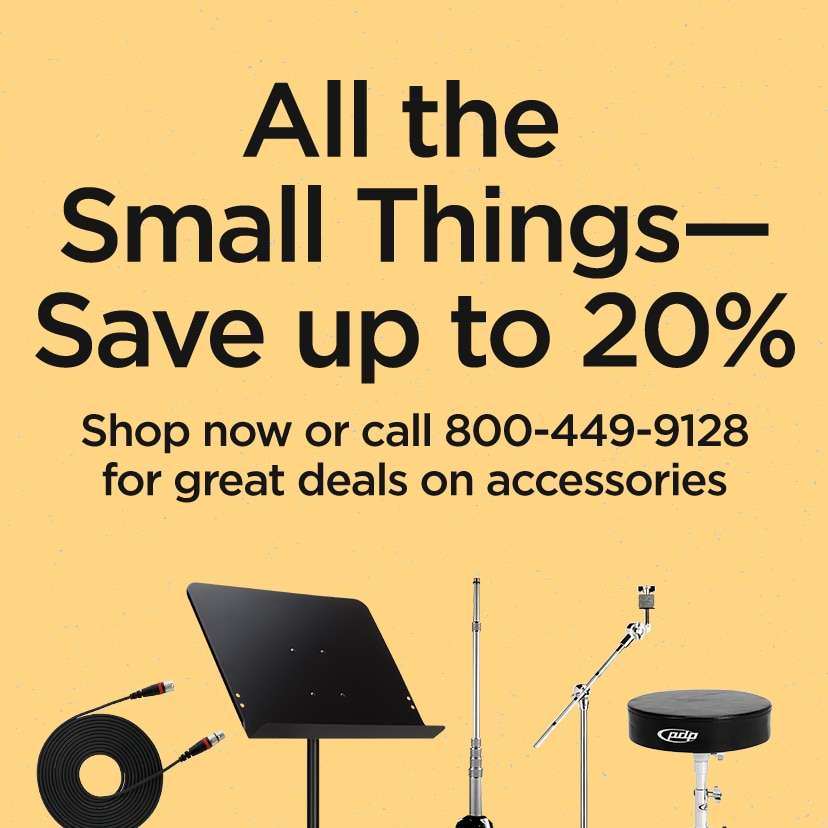 All the Small Thing - Save up to 20%.  Shop now or call 800-449-9128 for great deals on accessories