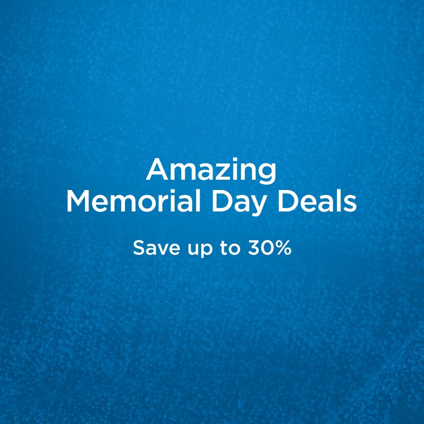 Amazing Memorial Day Deals Save up to 30%