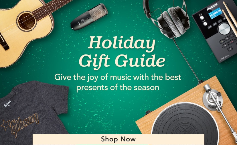 Holiday Gift Guide - Give the Joy of Music With the Best Presents of the Season