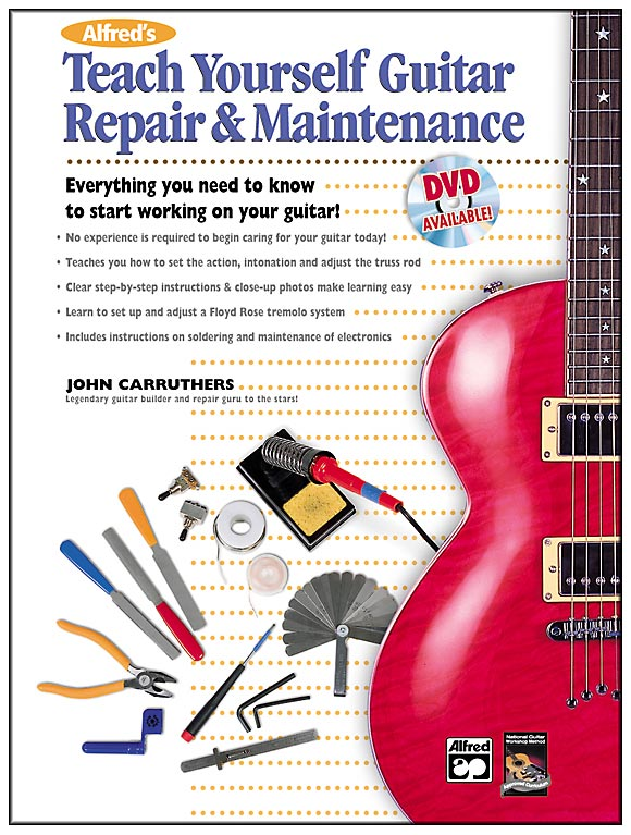 Alfred's Teach Yourself Guitar Repair and Maintenance