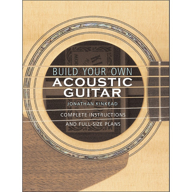 Build Your Own Acoustic Guitar from Hal Leonard